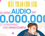 Hãy trao cho anh của Sơn Tùng M-TP lập kỷ lục 10 triệu lượt nghe trên NhacCuaTui