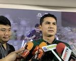 Kiatisuk tin Thái Lan sẽ thắng tuyển Việt Nam như ở vòng loại World Cup 2018
