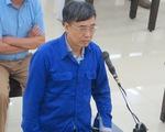 Cựu thứ trưởng Lê Bạch Hồng nhận trách nhiệm vụ gây thất thoát 1.700 tỉ đồng