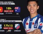 Lịch trực tiếp U16 Việt Nam và CLB Heereven của Văn Hậu