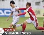 Cập nhật vòng 13 V-League 2020: Hà Tĩnh, HAGL, Bình Dương vào tốp 8