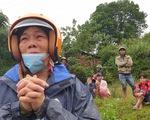 Sạt lở núi vùi lấp 22 cán bộ chiến sĩ ở Quảng Trị: Đang khẩn cấp cứu nạn