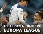 Lịch trực tiếp Europa League: Nhiều trận cầu hấp dẫn