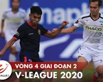 Lịch trực tiếp vòng 4 V-League 2020: Quảng Nam xuống hạng, Viettel trở lại ngôi đầu?