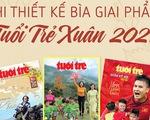 Thiết kế bìa Tuổi Trẻ Xuân Tân Sửu: Dẫu người buồn đến Tết cũng phải vui...