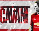 Cavani, Alex Telles đến Man Utd và những vụ chuyển nhượng đáng chú ý ngày