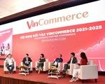 """Nhiều chính sách mới tại Hội nghị Đối tác đầu tiên của VinCommerce, sau khi """"về tay"""" Masan"""