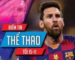 """Điểm tin thể thao tối 15-11: Messi nhận 1.800 tỉ 'lòng trung thành"""", Hamilton đăng quang F1"""