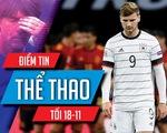 Điểm tin thể thao tối 18-11: Báo chí Đức