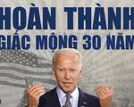 Ông Joe Biden là ai và giấc mộng hơn 30 năm đã thành?