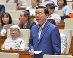 Bộ trưởng Trần Hồng Hà nói không thể không chuyển đổi mục đích sử dụng rừng