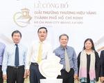 TP.HCM bắt đầu tìm doanh nghiệp 'Thương hiệu Vàng'