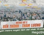 Metro số 2 Bến Thành  - Tham Lương tuyến metro xuyên tâm dài nhất TP.HCM
