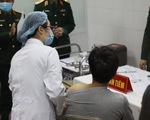 Việt Nam thêm 2 ca COVID-19, sức khỏe 3 người tiêm tình nguyện đầu tiên ổn định