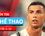 Điểm tin thể thao tối 2-12: Ronaldo thắng Messi đoạt giải