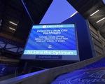 Trận Everton - Man City bị hoãn gần sát giờ vì COVID-19