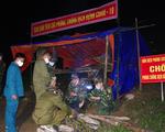 Nghệ An, Hà Tĩnh siết chặt kiểm dịch COVID-19 ở biên giới