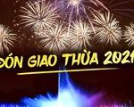 Đón giao thừa Tết dương lịch 2021 ở đâu giữa Hà Nội, Đà Nẵng và TP.HCM