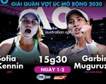 Lịch trực tiếp chung kết đơn nữ Giải quần vợt Úc mở rộng 2020