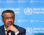WHO: thời gian là điều cốt yếu trong việc hạn chế dịch bệnh lây lan toàn cầu