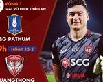 Lịch thi đấu của Văn Lâm ở ngày khai mạc Thai-League