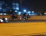 'Quái xế' lại tụ tập quậy trên đại lộ, khu đô thị Thủ Thiêm