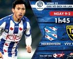 Lịch thi đấu của CLB Heerenveen, tiếp tục chờ Văn Hậu ra sân