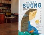 Chuyện đời Sương: Cô dâu Việt giữa nhọc nhằn thân phận trên đất Hàn
