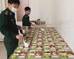 Bữa cơm ở khu cách ly ấm tình quân dân nơi biên giới Việt - Lào