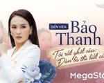 Diễn viên Bảo Thanh:
