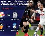 Lịch trực tiếp Champions League: Tottenham - Leipzig