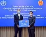 Việt Nam góp 50.000 USD, ủng hộ WHO trong nỗ lực chống lại COVID-19