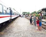 Đông hành khách về Quảng Nam bằng tàu lửa, tỉnh kiến nghị