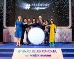 """Facebook công bố hỗ trợ Việt Nam sớm trở thành """"quốc gia số"""""""