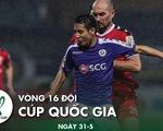 Lịch trực tiếp vòng 16 đội Cúp quốc gia 2020: Tâm điểm Bình Dương