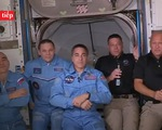 Trực tiếp: Hình ảnh từ tàu vũ trụ Crew Dragon của SpaceX