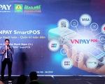 Fintech đình đám lấn sân mảng SmartPOS, tăng độ phủ sóng