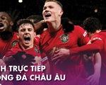 Lịch thi đấu, trực tiếp bóng đá châu Âu ngày 25-6: Nhiều đội bóng lớn ra quân