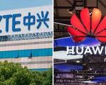 Huawei, ZTE chính thức là