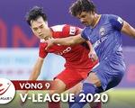 Kết quả V-League và bảng xếp hạng chiều 11-7: CLB TP.HCM tạm dẫn đầu, Viettel