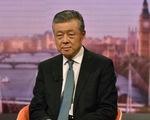 Đại sứ Trung Quốc gọi việc Anh cấm Huawei là