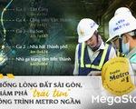 """Xuống lòng đất Sài Gòn, khám phá """"trái tim"""" công trình metro ngầm"""