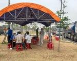 Quảng Nam lập 4 chốt kiểm soát ở các tuyến đường để chống dịch COVID-19