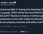 Ông Trump kêu gọi hoãn bầu cử tổng thống Mỹ tháng 11 vì sợ... gian lận