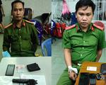 Giả cán bộ Cục Cảnh sát hình sự: Đọc lệnh bắt người để... tống tiền