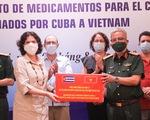Cuba tặng thuốc, cử chuyên gia sang Việt Nam hỗ trợ chống dịch COVID-19