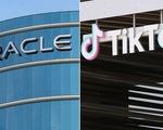 Oracle xác nhận đề xuất thành đối tác của TikTok, nghị sĩ Mỹ nói