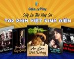 Hàng loạt phim điện ảnh Việt kinh điển đổ bộ màn ảnh online Galaxy Play