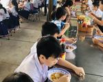 TP.HCM: Kiểm tra an toàn thực phẩm trong căngtin trường học trong 1 tháng
