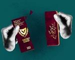 """Đảo quốc Cyprus tước """"hộ chiếu vàng"""" của 7 người"""